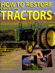 How To Restore Classic Farm Tractors Book PDF