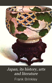 Japan, Its History, Arts and Literature: Volume 8