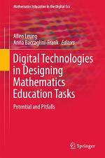 Digital Technologies in Designing Mathematics Education Tasks