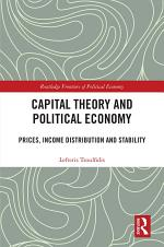 Capital Theory and Political Economy