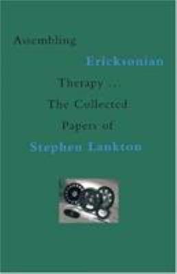 Assembling Ericksonian Therapy