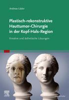 Plastisch rekonstruktive Hauttumor Chirurgie in der Kopf Hals Region PDF