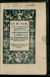 In P. Virgilii Maronis Bucolica. Annotationes H. Eobani Hessi: Scholia item Leonardi Kulmanni, quibus artificium rhetoricum explicatur