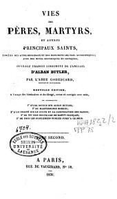 Vies des pères, martyrs et autres principaux saints...