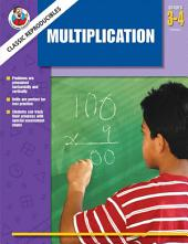Multiplication, Grades 3 - 4