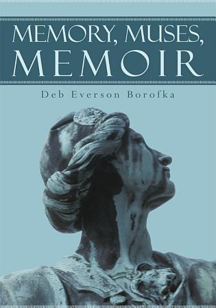 Memory  Muses  Memoir PDF