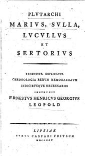 Plutarchi Marius ; Sulla ; Lucullus ; et Sertorius