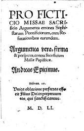 Pro ficticio missae sacrificio argumenta erronea Sophistarum Pontificiorum