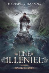 Mageborn: The Line of Illeniel: The Line of Illeniel