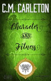 Character and Fitness: Canton County Chronicles Mysteries Book 3