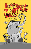 Help    There s an Elephant in My House