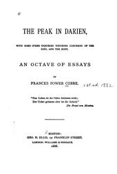 The Peak in Darien: With Some Other Inquiries Touching Concerns of the Soul and the Body, an Octave of Essays