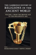 The Cambridge History Of Religions In The Ancient World Volume 1 From The Bronze Age To The Hellenistic Age Book PDF