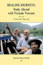 A Vietnam Trilogy, Vol. 2: Healing Journeys
