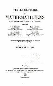L'Intermédiaire des mathematiciens: Volumes13à14