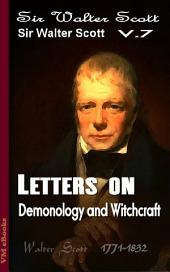 Letters on Demonology and Witchcraft: Scott's Works Vol.7