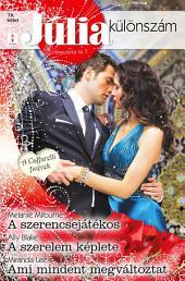 Júlia különszám 78. kötet: A szerencsejátékos (A Caffarelli fivérek 3.), A szerelem képlete, Ami mindent megváltoztat