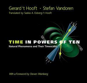 Time in Powers of Ten