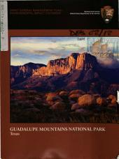 Guadalupe Mountains National Park (N.P.), General Management Plan: Environmental Impact Statement