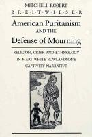 American Puritanism and the Defense of Mourning PDF