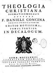 Ad theologiam Christianam dogmatico-moralem apparatus... auctore Daniele Concina