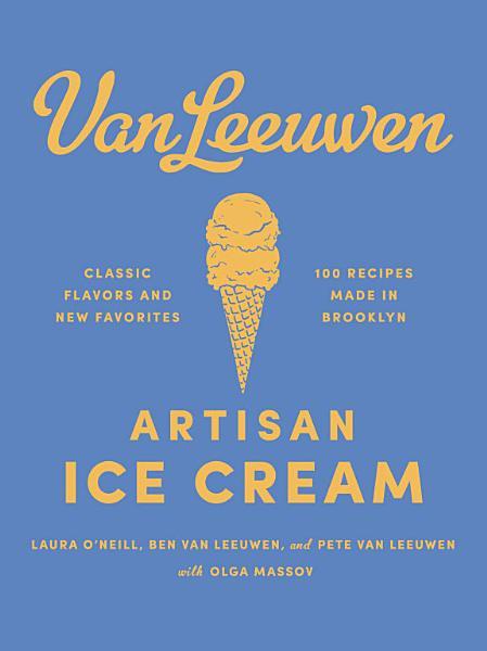 Download Van Leeuwen Artisan Ice Cream Book Book