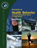 Essentials of Health Behavior  Social and Behavioral Theory in Public Health PDF