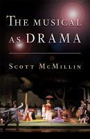 The Musical as Drama PDF