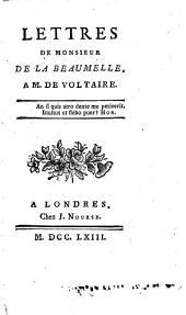 Lettres de Monsieur de la Beaumelle à M. de Voltaire