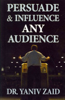 Persuade and Influence Any Audience