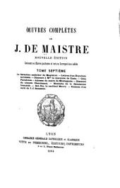 Oeuvres complètes: contenant ses oeuvres posthumes et toute sa correspondance inédite, Volume7