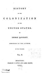 History of the Colonization of the United States: Volume 2
