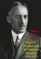 Henry L  Stimson And The Japanese Dilemma  1931 1932 PDF