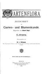 Gartenflora: Blätter für Garten- und Blumenkunde, Band 41