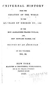Universal history: from the creation of the world to the decease of George III, 1820, Volume 3
