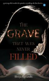 The grave that was never filled