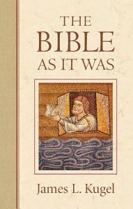 The Bible As It Was PDF