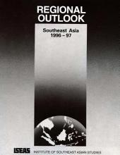 Regional Outlook: Southeast Asia 1996-97