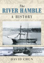 River Hamble: A History