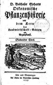 Oekonomische pflanzenhistorie, nebst dem kern der landwirtschaft garten- und arzneykunst; mit einer vorrede P.F. Gmelin: Band 9