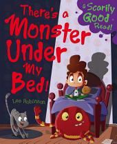 There's a Monster Under My Bed!: Picture Flats