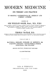 Modern Medicine, Its Theory and Practice: In Original Contributions by American and Foreign Authors