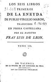 Los seis libros primeros de la Eneyda de Publio Virgilio Maron