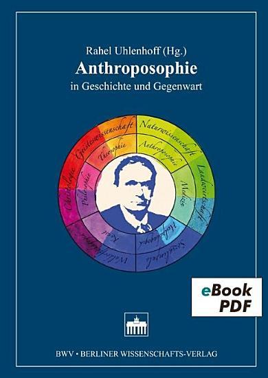 Anthroposophie in Geschichte und Gegenwart PDF