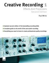 Creative Recording Part One: Effects And Processors: Part 1