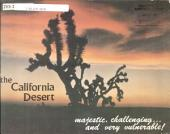 The California desert, majestic, challenging, and very vulnerable