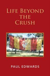 Life Beyond the Crush