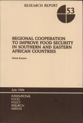 Regional Cooperation to Improve Food Security in Southern and Eastern African Countries