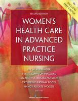 Women s Health Care in Advanced Practice Nursing  Second Edition PDF