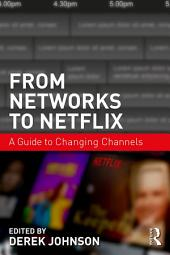 From Networks to Netflix: A Guide to Changing Channels